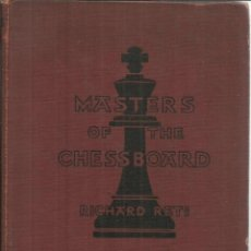 Libros antiguos: MARTERS OF THE CHESSBOARD. RICHARD RÉTI. WHITTLESEY HOUSE. NEW YORK. 1932. Lote 54508718