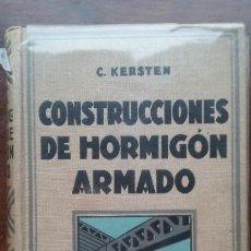 Libros antiguos - Construcciones de Hormigon Armado C. Kersten 1930 Gustavo Gili - 54510616