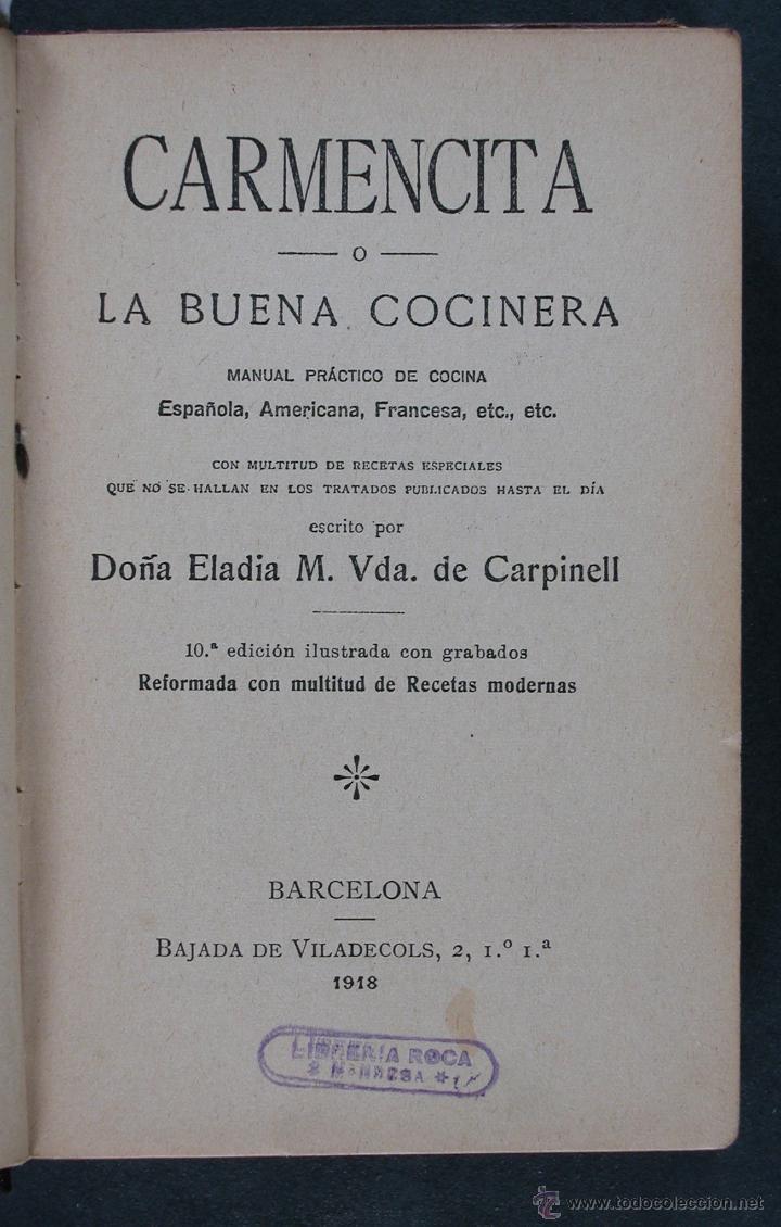 CARMENCITA O LA BUENA COCINERA. ELADIA M. VDA. DE CARPINELL (Libros Antiguos, Raros y Curiosos - Cocina y Gastronomía)