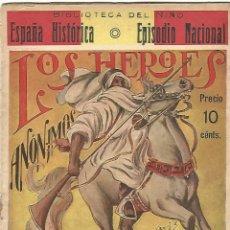 Libros antiguos: BIBLIOTECA DEL NIÑO. ESPAÑA HISTORICA. LOS HEROES ANONIMOS. AFRICA 1859. ILUSTRADO. Lote 54545647