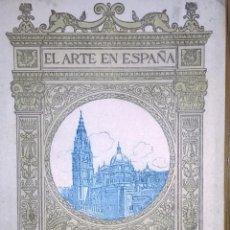 Libros antiguos: CATEDRAL DE TOLEDO, COLECCIÓN DEEL ARTE EN ESPAÑA. Lote 54559663