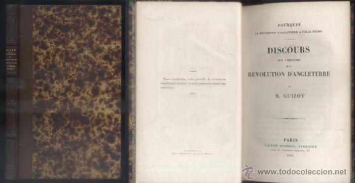 DISCOURS. SUR L'HISTOIRE REVOLUTION D'ANGLETERRE. M. GUIZOT, PAR. A-H-722 (Libros Antiguos, Raros y Curiosos - Historia - Otros)