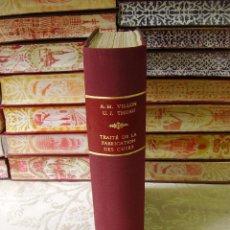 Libros antiguos: TRAITÉ PRATIQUE DE LA FABRICATION DES CUIRS ET DU TRAVAIL DES PEAUX . AUTOR : A.M. VILLON / URBAIN J. Lote 54575277
