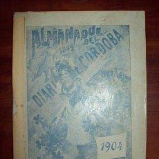 Libros antiguos: ALMANAQUE DEL OBISPADO DE CÓRDOBA PARA EL AÑO 1904 PUBLICADO POR EL DIARIO DE CÓRDOBA : DISPUESTO.... Lote 54601273