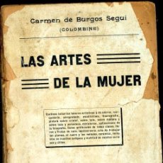Livros antigos: LAS ARTES DE LA MUJER, CARMEN DE BURGOS SEGUI, (COLOMBINE).. Lote 54608750