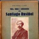 Libros antiguos: PASSARELL I ESCÓ : VIDA, OBRAS I ANÉCDOTES D'EN SANTIAGO RUSIÑOL (A. LÓPEZ, 1931) EN CATALÁN. Lote 54612062