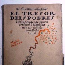 Libros antiguos: EL TRESOR DELS POBRES. 1921. R. SURINACH SENTIS ILUST. JG JUNCEDA. Lote 54672637