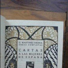 Libros antiguos: CARTAS A LAS MUJERES DE ESPAÑA. MARTÍNEZ SIERRA, G. . Lote 54693563