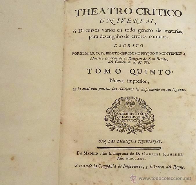 Libros antiguos: FEYJOO Y MONTENEGRO-THEATRO CRITICO UNIVERSAL TOMO 5 - 1.765 - Foto 3 - 54700990