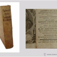 Libros antiguos: AYMERICH MATEO- NOMINA ET ACTA EPISOCOPORUM BARCINONENSIUM- HISTORIA BARCELONA OBISPOS-1760. Lote 54701194