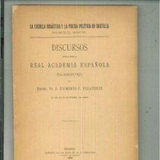 Libros antiguos: LA ESCUELA DIDÁCTICA Y LA POESÍA POLÍTICA EN CASTILLA DURANTE EL SIGLO XV. R. F. VILLAVERDE. Lote 54703414
