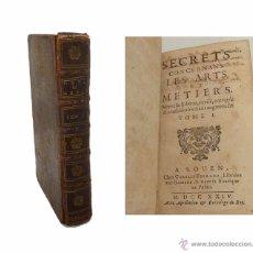 Libros antiguos: SECRETS CONCERNANT LES ARTS ET MÉTIERS-SECRETOS PARA LAS BELLAS ARTES - PARIS 1.724. Lote 54714212