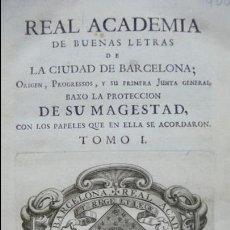 Libros antiguos: REAL ACADEMIA DE BUENAS LETRAS DE LA CIUDAD DE BARCELONA... . Lote 54764438
