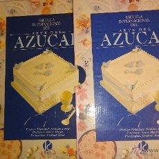 Libros antiguos: ESCUELA INTERNACIONAL DEL ARTE DEL AZUCAR.RUDO INTERNACIONAL. Lote 54767712
