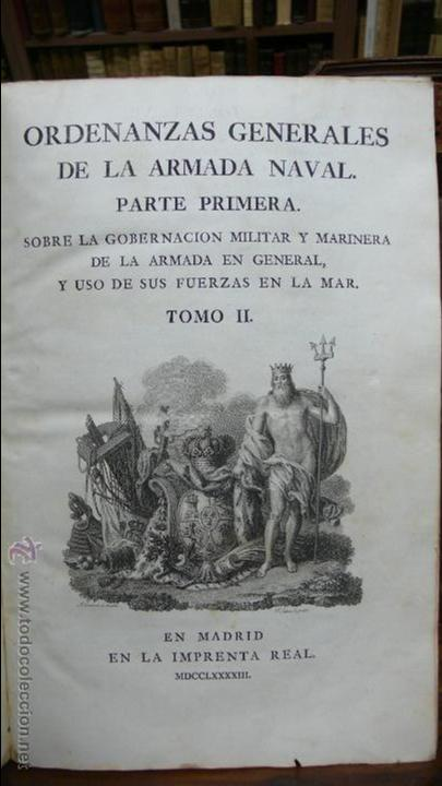 ORDENANZAS GENERALES DE LA ARMADA NAVAL. PARTE PRIMERA. TOMO II. [MAZARREDO, JOSÉ DE.] 1793. (Libros Antiguos, Raros y Curiosos - Historia - Otros)
