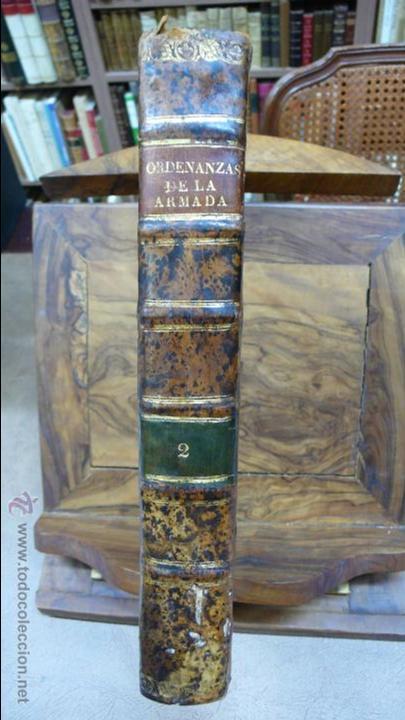 Libros antiguos: ORDENANZAS GENERALES DE LA ARMADA NAVAL. Parte primera. Tomo II. [MAZARREDO, José de.] 1793. - Foto 2 - 54785533