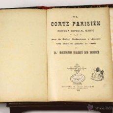 Libros antiguos: 7047 - EL CORTE PARISIÉN. 2ª EDI. CARMEN MARTÍ DE MISSÉ. TIP. I. XALAPEIRA. 1898.. Lote 52552572