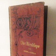 Libros antiguos - Genouillac : L Art Héraldique. (1889) (Heráldica; El blasón, piezas y figuras; Repertorios; Glosario - 54795290