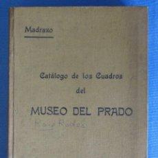 Libri antichi: CATÁLOGO DE LOS CUADROS DEL MUSEO DEL PRADO. POR PEDRO MADRAZO. IMP Y FOT DE J. LACOSTE, 1910.. Lote 54802489