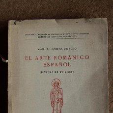 Libros antiguos: EL ARTE ROMÁNICO ESPAÑOL. ESQUEMA DE UN LIBRO. GÓMEZ-MORENO (MANUEL). Lote 54807433