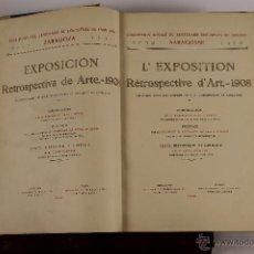 Libros antiguos: 5781- EXP. RETROSPECTIVA DE ARTE-1908. M. DE PANO Y RUATA. TIP. LA EDITORIAL. 1910. Lote 48551858