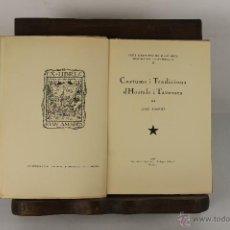 Libros antiguos: 5158- COSTUMS I TRADICIONS D'HOSTALS I TAVERNES. JOAN AMADES. GRAF. PATRICI ARNAU. 1936. Lote 45238255