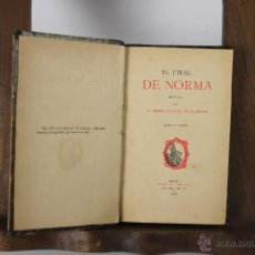 Libros antiguos: 5296- EL FINAL DE NORMA. PEDRO ANTONIO DE ALARCON. IMP. PEDRO DUBRULL. 1883.. Lote 45532719