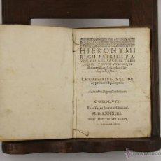 Libros antiguos: 5444- HIERONYMI REGII PATRITII PANORMITANI SACRAE. IMP. IONIS GRATIANI. 1584.. Lote 45734712
