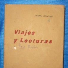 Libros antiguos: VIAJES Y LECTURAS. MARIO SANCHO. IMPRENTA Y FOTOGRABADO DE LA TRIBUNA, SAN JOSÉ COSTA RICA, 1933. Lote 54818158