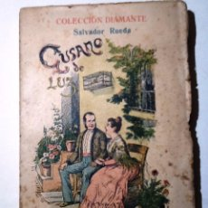 Libros antiguos: GUSANO DE LUZ. SALVADOR RUEDA. COLECCION DIAMANTE NUM 17. NOVELA ANDALUZA. Lote 54839494