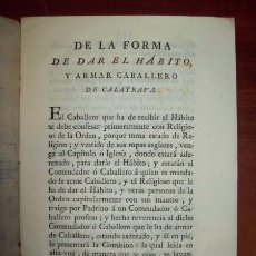 Libros antiguos: DE LA FORMA DE DAR EL HÁBITO, Y ARMAR CABALLERO DE CALATRAVA. [MEDULA HISTÓRICA CISTERCIENSE. ;6]. Lote 54843955