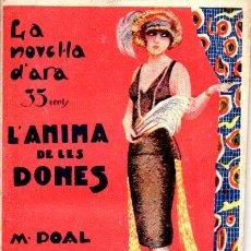 Libros antiguos: M. POAL AREGALL : L'ANIMA DE LES DONES (LA NOVEL.LA D'ARA, 1925) EN CATALÁN . Lote 54852564