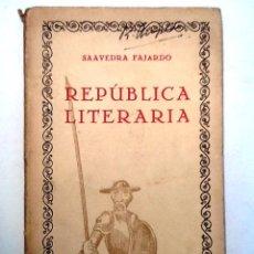 Libros antiguos: REPUBLICA LITERARIA. SAAVEDRA FAJARDO. LAS CIEN MEJORES OBRAS DE LA LITERATURA ESPAÑOLA Nº 31. Lote 54852944