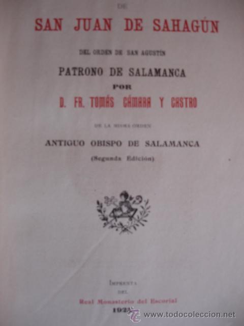 VIDA DE SAN JUAN DE SAHAGUN.TOMAS CAMARA.1925.398 PG FOTO.SALAMANCA (Libros Antiguos, Raros y Curiosos - Historia - Otros)
