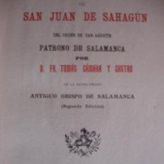 Libros antiguos: VIDA DE SAN JUAN DE SAHAGUN.TOMAS CAMARA.1925.398 PG FOTO.SALAMANCA. Lote 54873626