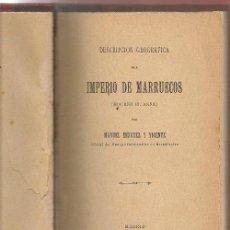Libros antiguos: MINGUEZ , ,DESCRIPCION GEOGRAFICA DEL IMPERIO DE MARRUECOS (MOGREB EL SAKA) 1906 .... Lote 54877932