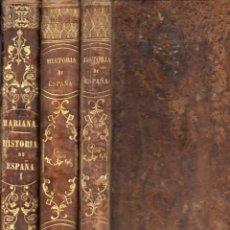 Libros antiguos: PADRE MARIANA : HISTORIA GENERAL DE ESPAÑA - TRES TOMOS - GASPAR Y ROIG, 1852/53. Lote 54879414
