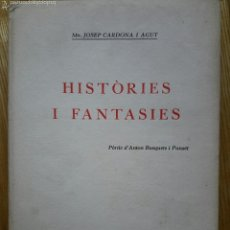 Libros antiguos: JOSEP CARDONA AGUT. HISTÒRIES I FANTASIES. SABADELL, 1932. BIBLIOTECA SABADELLENCA, 26.. Lote 54880973