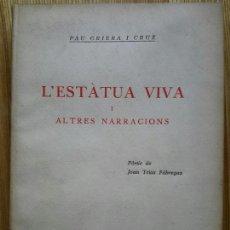 Old books - Pau Griera Cruz. L'estàtua viva i altres narracions. Sabadell, 1928. Biblioteca sabadellenca, 16. - 54881546
