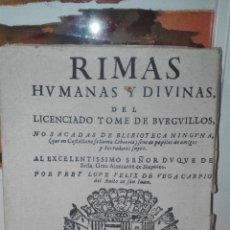 Libros antiguos: RIMAS HUMANAS Y DIVINAS DEL LICENCIADO TOME DE BURGUILLOS . Lote 54885375