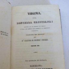 Old books - Antiguo libro Virginia o la Doncella Cristiana Tomo II 1857 - 54942236