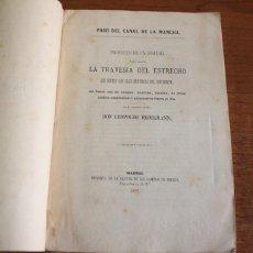 Libros antiguos: PASO DEL CANAL DE LA MANCHA. PROYECTO DE UN SISTEMA PARA HACER LA TRAVESIA DEL ESTRECHO... 1871. Lote 54972989