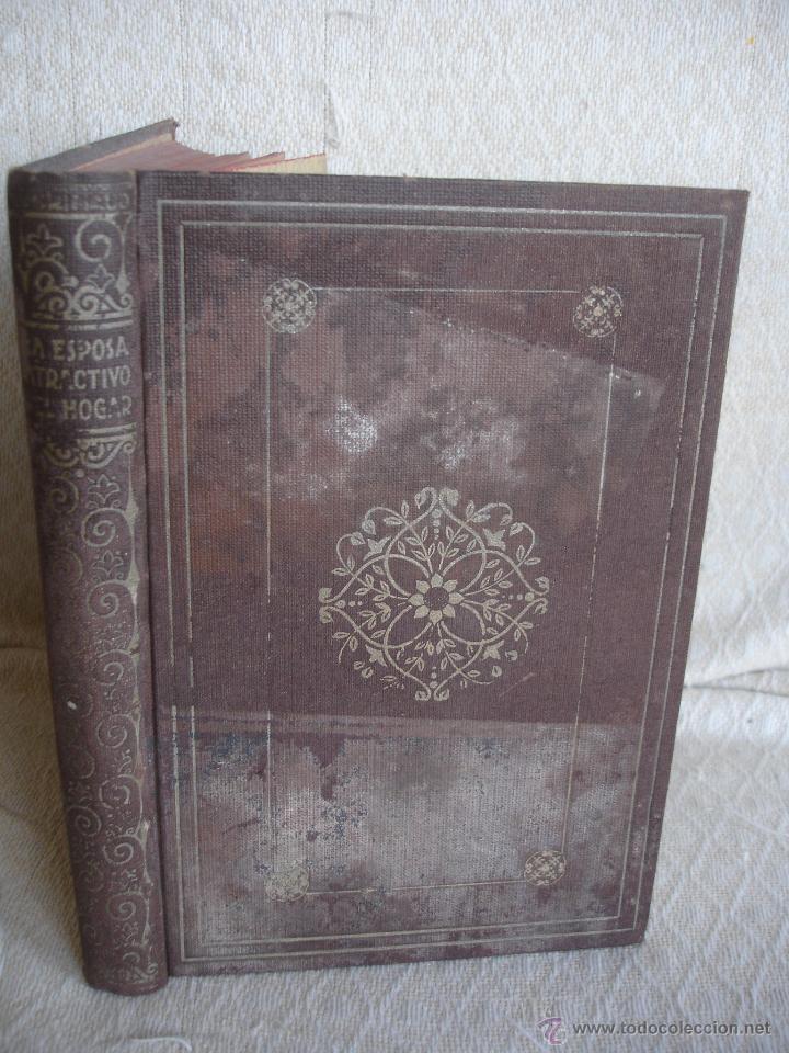 LA ESPOSA ATRACTIVO DEL HOGAR, (Libros Antiguos, Raros y Curiosos - Literatura - Otros)