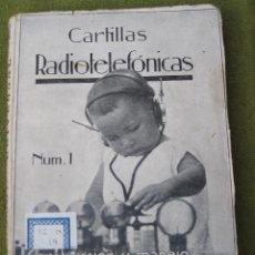 Libros antiguos: CARTILLAS RADIOFONICAS - CONSTRUCCION Y MANEJO DEL RECEPTOR UNIVERSAL - NUM. 1. Lote 54991753