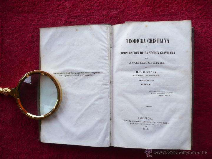 Libros antiguos: TEODICEA CRISTIANA . H.L.C. MARET. TRADUC. J.M.Y F. LIBRERIA RELIGIOSA. 1854 BARCELONA - Foto 8 - 54992872