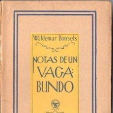 Libros antiguos: WALDEMAR BONSELS : NOTAS DE UN VAGABUNDO (AGUILAR, 1932) DEL AUTOR DE LA ABEJA MAYA. Lote 55002878