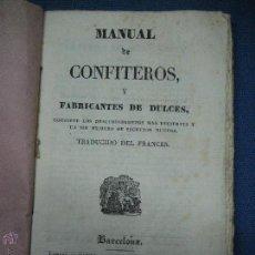 Livres anciens: MANUAL DE CONFITEROS Y FABRICANTES DE DULCES... 1832. Lote 55005994