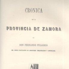 Libros antiguos: FERNANDO FULGOSIO. CRÓNICA DE LA PROVINCIA DE ZAMORA. MADRID, 1869. CYL. Lote 54885880
