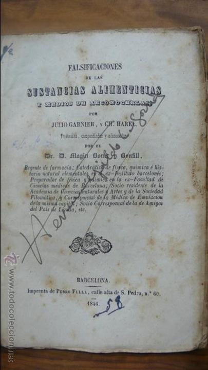 FALSIFICACIONES DE LAS SUSTANCIAS ALIMENTICIAS Y MEDIO DE RECONOCERLAS. J. GARNIER Y CH. HAREL. 1846 (Libros Antiguos, Raros y Curiosos - Cocina y Gastronomía)
