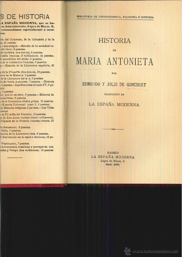 HISTORIA DE MARIA ANTONIETA. EDMUNDO Y JULIODE GONCOURT (Libros Antiguos, Raros y Curiosos - Historia - Otros)